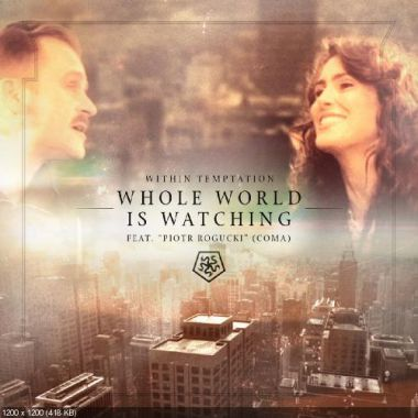 Within Temptation ft. Piotr Rogucki - Whole World is Watching