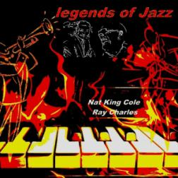 Nat King Cole, Ray Charles - Legends of Jazz (2012) MP3