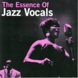 VA - The Essence of Jazz Vocals (2012) MP3