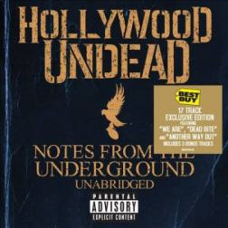 Hollywood Undead - Notes From The Underground Unabridged (Best Buy Exclusive Deluxe Edition) (2012) MP3