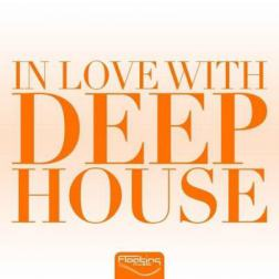 VA - In Love With Deep House Vol 2 (2015) MP3