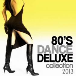 VA - 80's Dance Deluxe Collection (2013) MP3