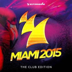 VA - Armada Miami 2015 (The Club Edition) (2015) MP3