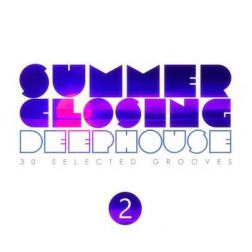 VA - Summer Closing Deep House Vol 2 [30 Selected Grooves] (2014) MP3