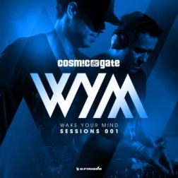 VA - Wake Your Mind Sessions 001 (Mixed By Cosmic Gate) (2015) MP3