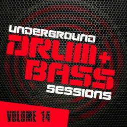VA - Underground Drum & Bass Sessions Vol.14 (2014) MP3