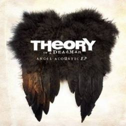 Theory of a Deadman - Angel (Acoustic) (2015) MP3