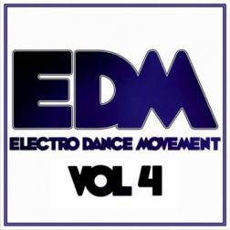 VA - Electro Dance Movement, Vol. 4 (2015) MP3