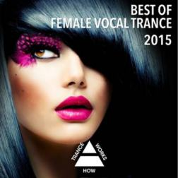 VA - Best Of Female Vocal Trance (2015) MP3