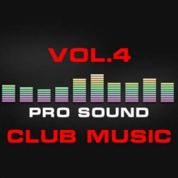 VA - Pro Sound: Club Music, Vol. 4 (2015) MP3