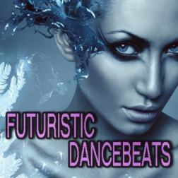 VA - Futuristic Dance Beats (2015) MP3