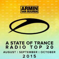 VA - A State Of Trance Radio Top 20: August/September/October 2015 (2015) MP3