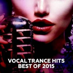 VA - Vocal Trance Hits - Best Of (2015) MP3