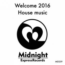 VA - Welcome House Music (2016) MP3