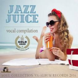 VA - Jazz Juice: Vocal Compilation (2016) MP3