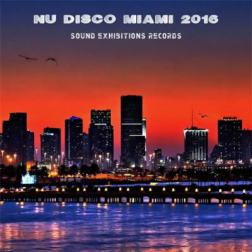 VA - Nu Disco Miami (2016) MP3