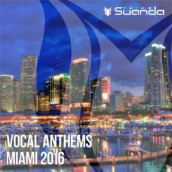 VA - Vocal Anthems Miami (2016) MP3