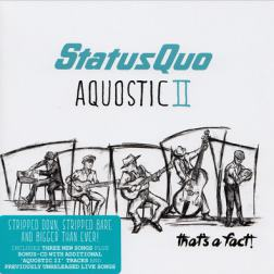 Status Quo - Aquostic II: That's a Fact! [Deluxe Edition] (2016) MP3