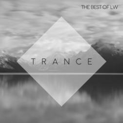 VA - Best of LW Trance (2017) MP3