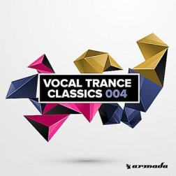VA - Vocal Trance Classics 004 (2017) MP3