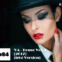 VA - House Vol. 6 (b84 Version) [1CD] (2017) MP3