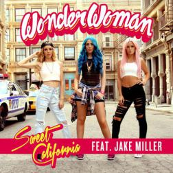 Lyrics Sweet California - Wonderwoman (feat. Jake Miller)
