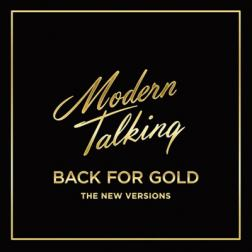 Modern Talking - Back for Gold [The New Version] (2017) MP3