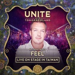 DJ Feel - Unite With Tomorrowland 2017 Taiwan Special Mix (2017) MP3