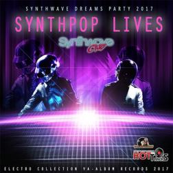 VA - Synthpop Lives: Synthwave Dream Party (2017) MP3