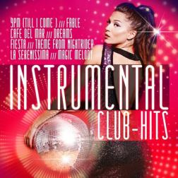 VA - Instrumental Club Hits (2018) MP3
