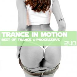 VA - Trance In Motion Vol.240 (2018) MP3