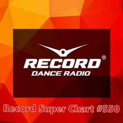 VA - Record Super Chart 550 [25.08] (2018) MP3