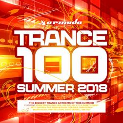 VA - Trance 100: Summer 2018 [Extended Version] (2018) MP3