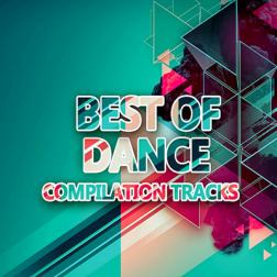VA - Best Of Dance [Compiled BiSHkek CiTY] (2018) MP3
