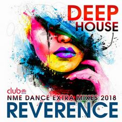 VA - Reverence: Deep House Exrta Mixes (2018) MP3