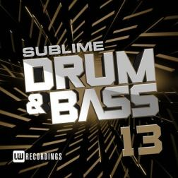 VA - Sublime Drum & Bass Vol.13 (2018) MP3